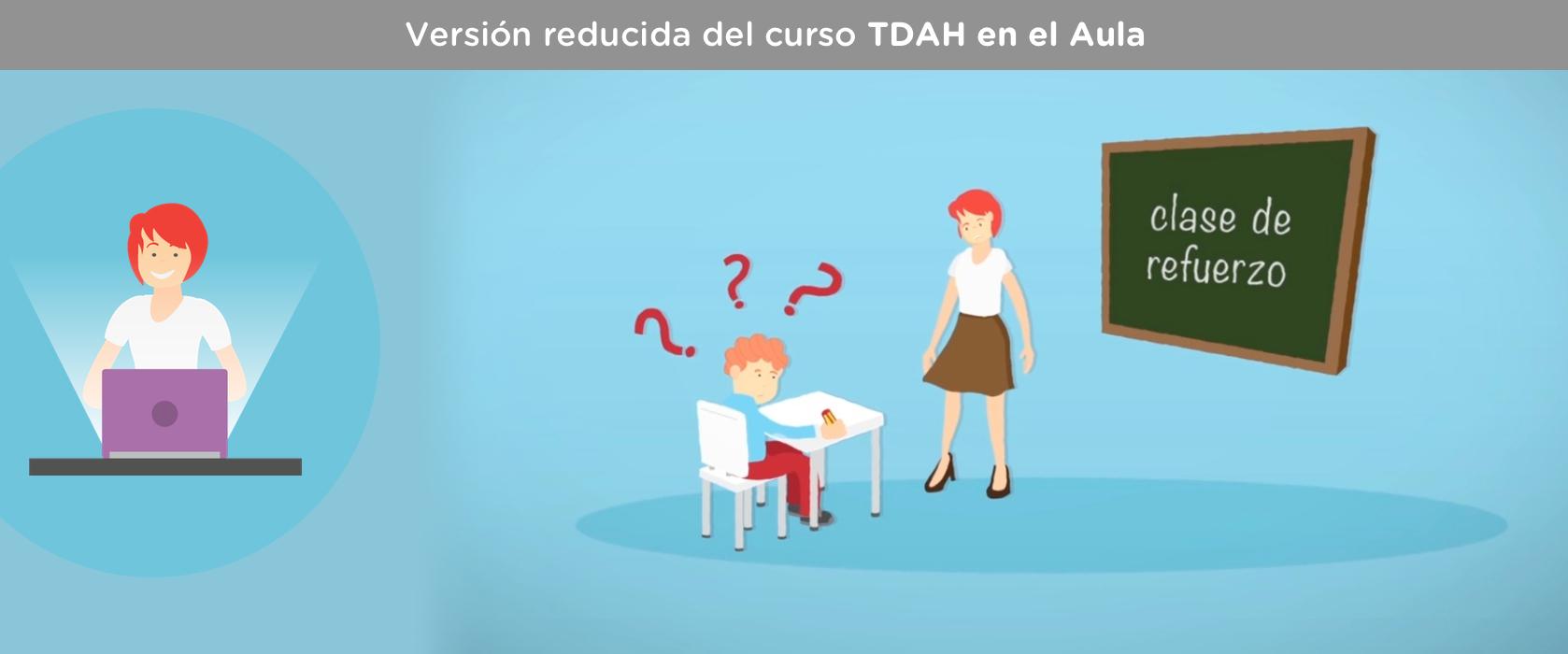 Curso TDAH: Respuesta educativa al alumno